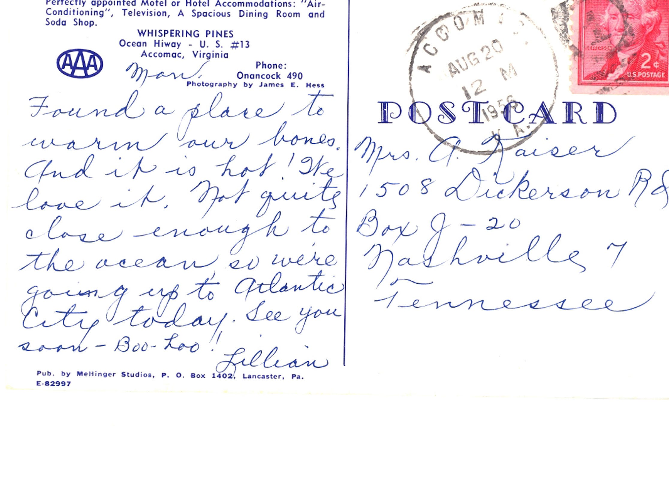 A 1950s postcard sent by a guest at the former Whispering Pines Motel in Tasley. When the family-run business opened in the 1930s, it was the only tourist destination from Dover south to Cape Charles. The mostly vacant motel was set on fire Tuesday, March 12, 2013. Investigators believe the fire to be the work of an arsonist who has set more than 65 fires since November.