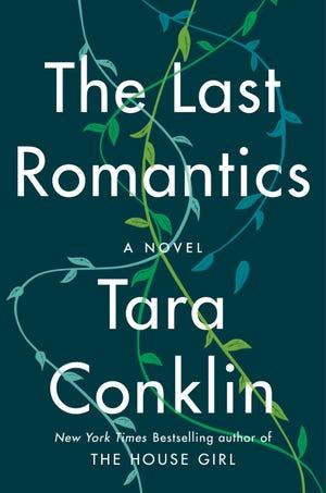 """The Last Romantics,"" by Tara Conklin"