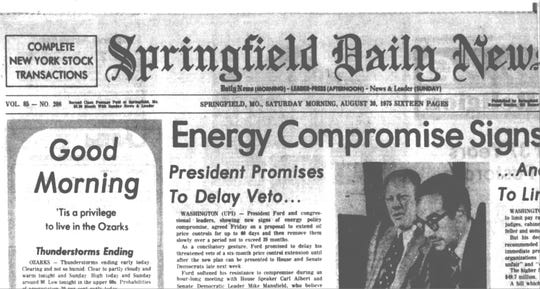 "The first time the phrase ""'Tis a privilege to live in the Ozarks"" appeared on the Springfield Daily News, a forerunner of the News-Leader, was on Saturday, Aug. 30, 1975."