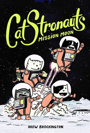 "Drew Brockington's ""CatStronauts"" graphic-novel series follows the adventures of cat astronauts Major Meowser, Blanket, Waffles and Pom Pom."
