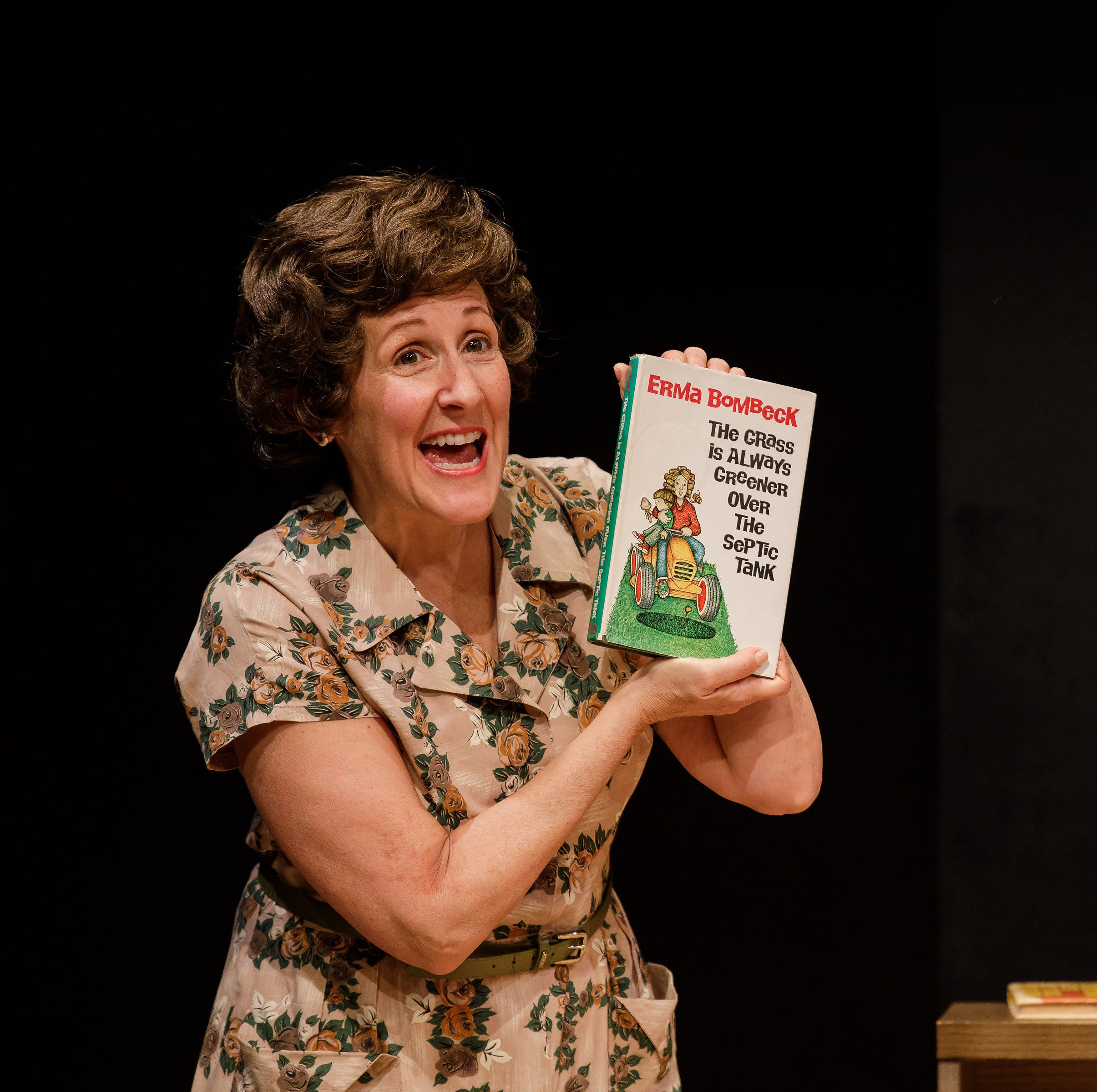 I'm playing Erma Bombeck again at Geva, and I'm terrified all over again