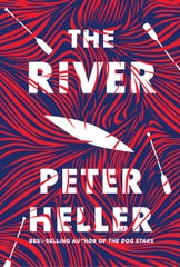 """The River,"" by Peter Heller"