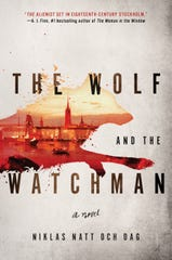 """The Wolf and the Watchman,"" by Niklas Natt Och Dag"