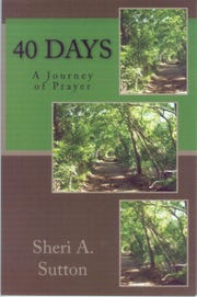 '40 Days: A Journey of Prayer' by Sheri A. Sutton