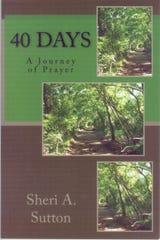 '40 Days: A Journey of Prayer' by Sheri A. Sutton