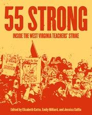 """55 Strong: Inside the West Virginia Teachers' Strike."""