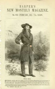 "The article by George Ward Nichols, published in Harper's New Monthly Magazine in 1867, made ""Wild Bill"" Hickok into a national legend."