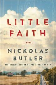 """""""Little Faith"""" by Nickolas Butler"""