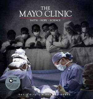 """The Mayo Clinic"" by David Blistein and Ken Burns"