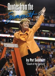 """Quotes from the Summitt"" features a collection of quotes from Pat Summitt, the late championship basketball coach of the Lady Vols. The book also includes never-released photos of the coach."