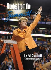 """""""Quotes from the Summitt"""" features a collection of quotes from Pat Summitt, the late championship basketball coach of the Lady Vols. The book also includes never-released photos of the coach."""