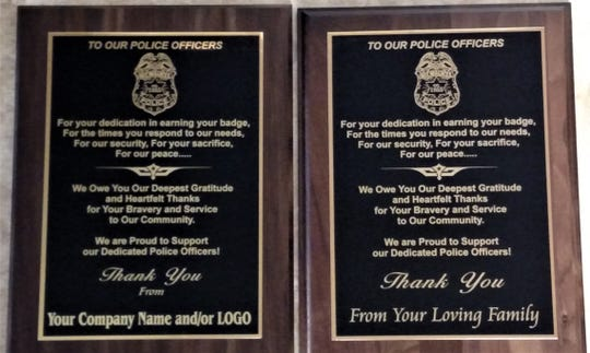 Quality Rubber Stamp Co. is offering plaques for local businesses and families to show support for police officers. If wanted, they can be customized to thank a specific police department.