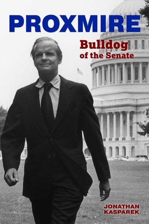 "Cover photo of ""Proxmire: Bulldog of the Senate"" by Jonathan Kasparek."