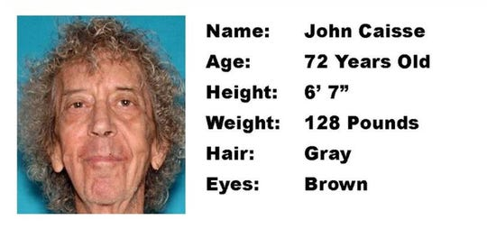 John Caisse, 72, was last seen at 11:30 a.m. Feb. 28 in Palm Springs. Authorities have issued a Silver Alert and asking for the public's help in finding him.