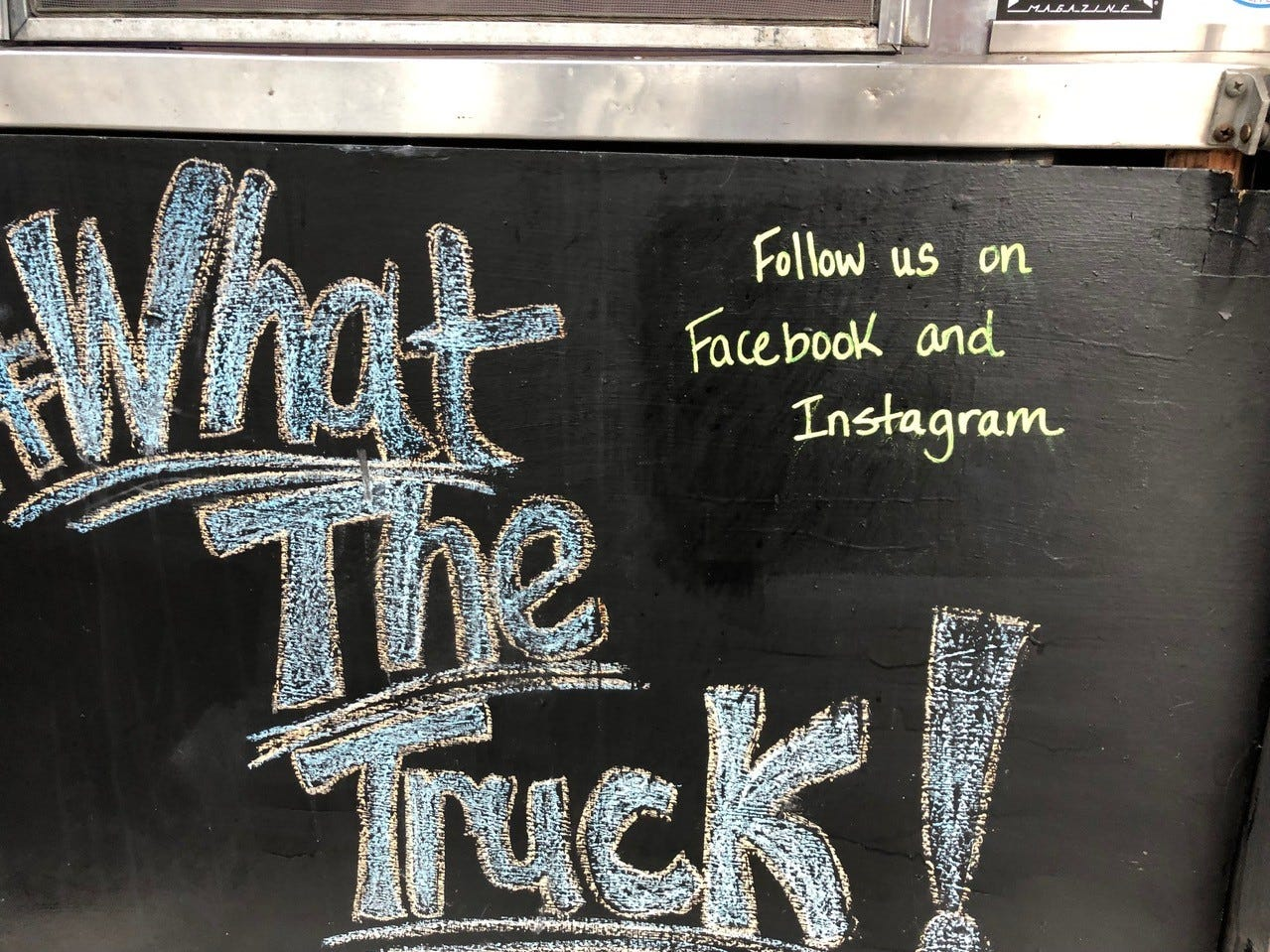 Keep up with What the Truck food truck via social media: Facebook and Instagram.