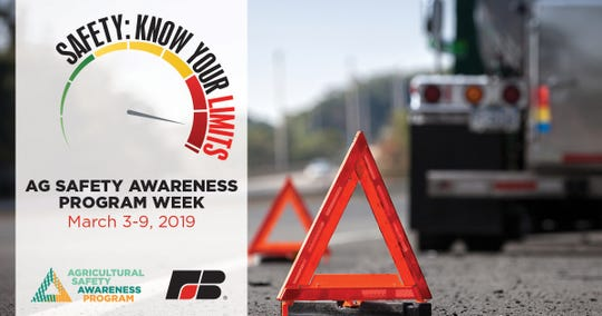 Farm Bureaus across the country are focusing on safety during Ag Safety Awareness Program week, March 3-9.