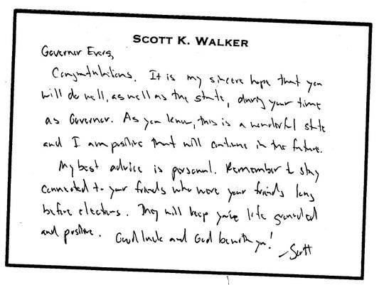 "A note from former Gov. Scott Walker written to Gov. Tony Evers before Evers took office advises Evers to stay connected to friends ""who were your friends long before elections."""