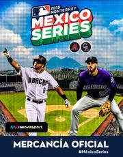 D-backs y Rockies se miden en Monterrey, Nuevo León.