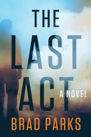 """""""The Last Act"""" a new novel by former Staunton resident Brad Parks. Many of the names of the characters in the book are inspired by real Staunton residents."""