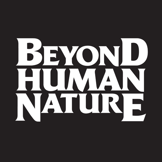 """Beyond Human Nature"" is scheduled for release in 2020."