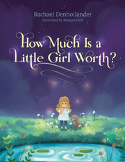 "The book cover for Rachael Denhollander's memoir titled ""How Much Is a Little Girl Worth?"" which will be released in September."
