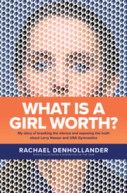 "The book cover for Rachael Denhollander's memoir titled ""What Is a Girl Worth?"" which will be released in September."