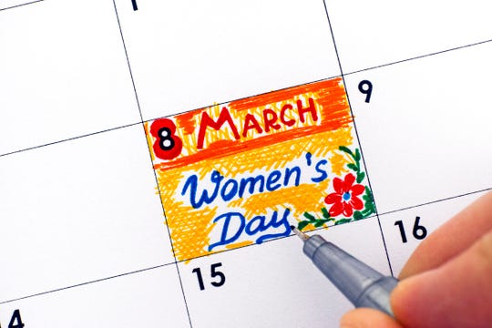 International Women's Day 2019 is March 8.