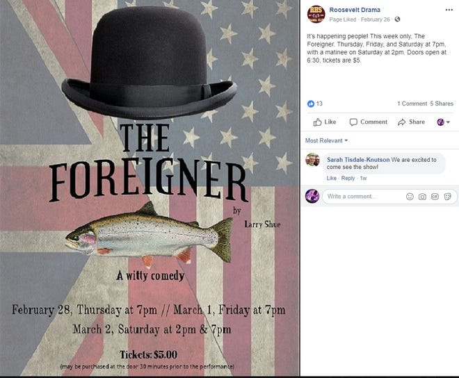 """Roosevelt High School's Facebook page announces its production of """"The Foreigner."""" The play sparked controversy over the weekend after a local nonprofit said a scene of student actors dressed in KKK attire only contributed to racial tension and community divide in today's political climate."""
