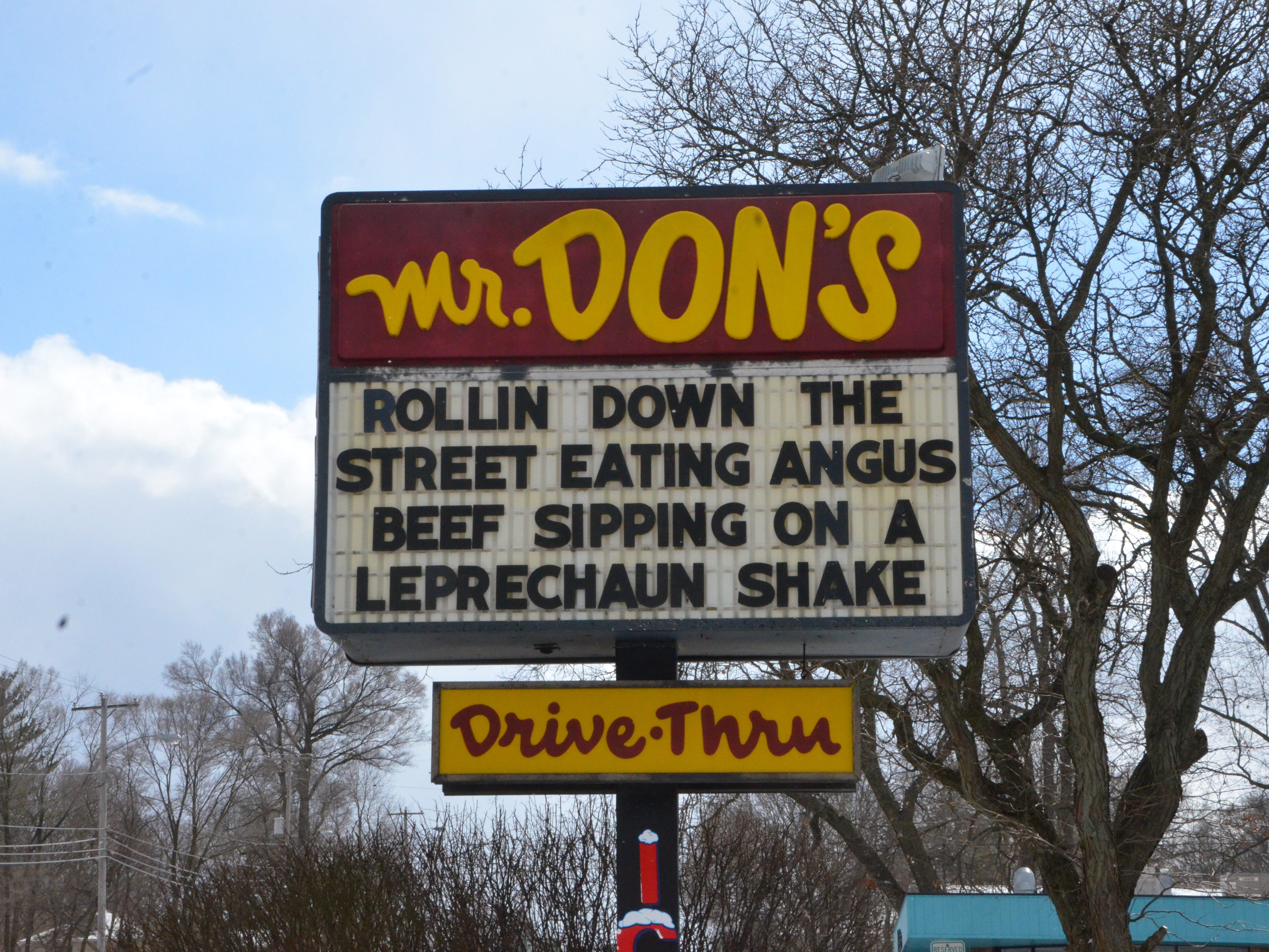 The latest message on the marquee in front of Mr. Don's Restaraunt, 341 N 20th Street in Springfield.