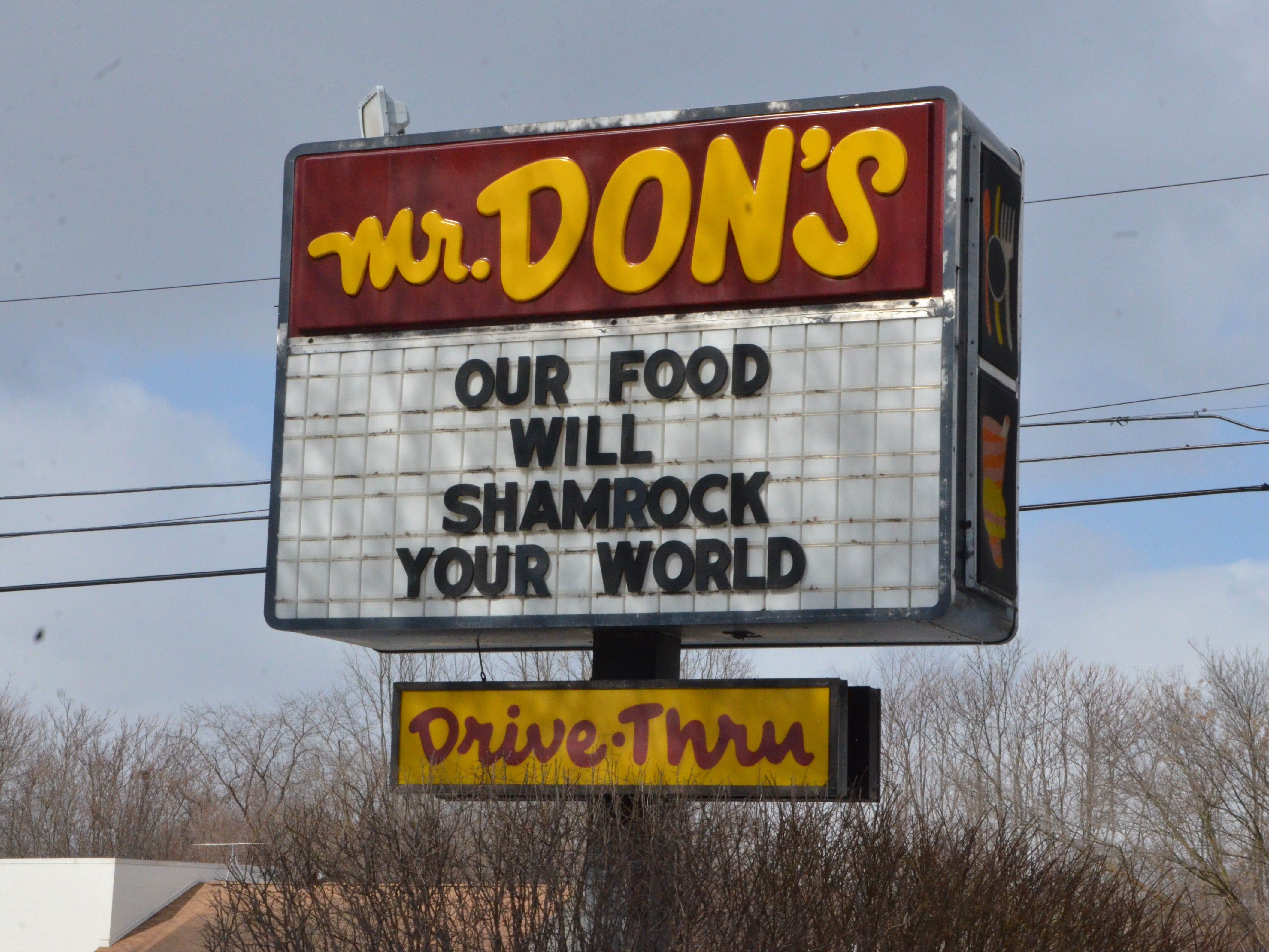 The latest message on Mr. Don's Restaurant marquee facing northbound traffic on 20th Street in Springfield.
