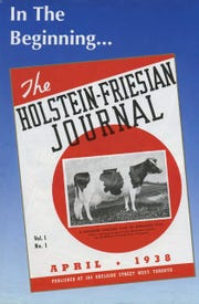 The first issue of the Canadian Holstein Journal appeared in 1938.