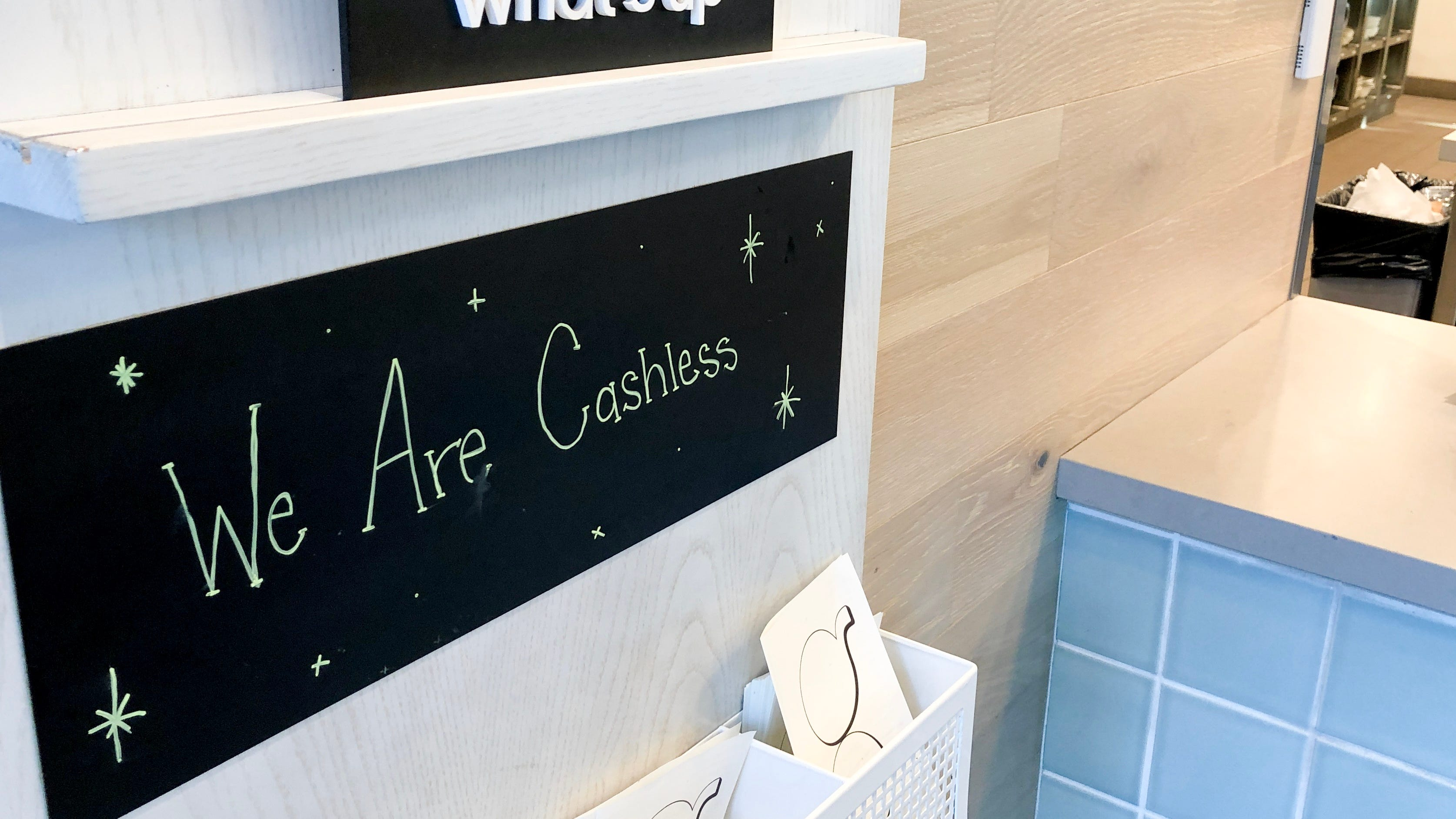 Don't ditch your cash yet, but we are going cashless. Really.