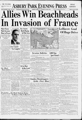 The Asbury Park Press, then an evening newspaper, shares in the excitement of the harrowing Allied invasion of Normandy on this Tuesday, June 6, 1944.