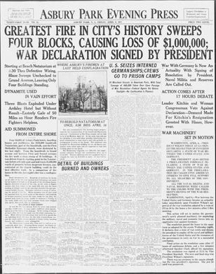 America's entry into World War I takes second billing to one of the most devastating fires in Asbury Park's history in the edition of Friday, April 6, 1917.