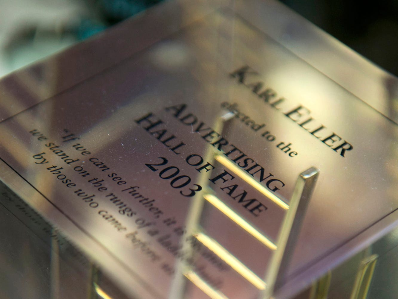 An award commemorates Eller's election to the Advertising Hall of Fame in 2003.