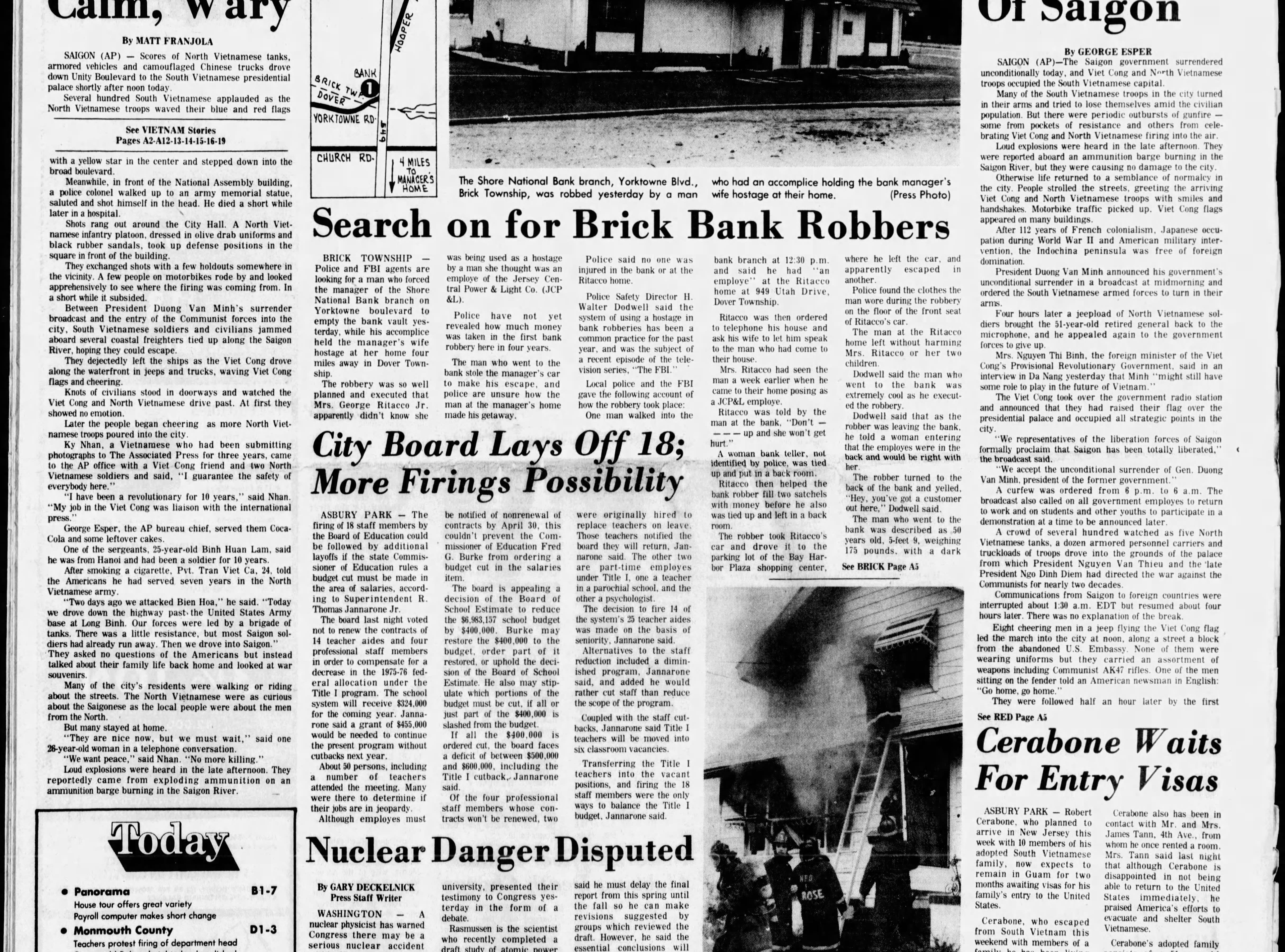 U.S.-backed South Vietnam falls to its communist North on Wednesday, April 30, 1975, bringing a close to the Vietnam War that resulted in the deaths of 58,220 American service members and more than a million others.