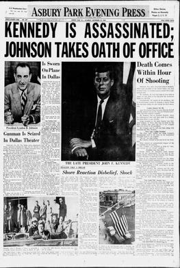 The Jersey Shore is stricken by disbelief and grief, one day after President John F. Kennedy was assassinated in Dallas. Aboard Air Force One, Vice President Lyndon B. Johnson is sworn in as the 36th president of the United States. This edition from Saturday, Nov. 23, 1963, is one of two that was printed the day after Kennedy's death.