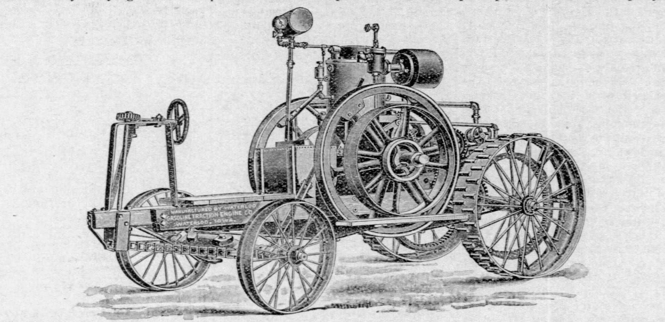John Froelich's tractor moved on its own power but consisted primarily of a gasoline engine mounted on a steel frame.