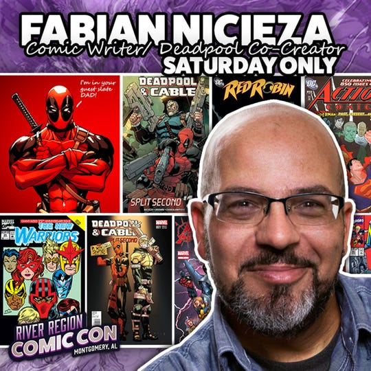 On Saturday only, Fabian Nicieza, comic writer and co-creator of Deadpool, will be at the 2019 River Region Comic Con in Montgomery.