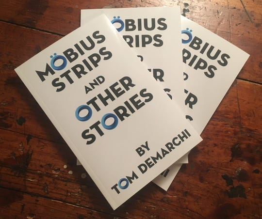 "Tom DeMarchi's ""Möbius Strips"" features nine short stories and a collection of Twitter-inspired stories called ""Twictions."""