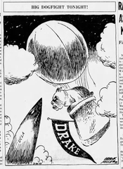 "This cartoon by Frank Miller promoting the ""BIG DOGFIGHT TONIGHT!"" between Drake University and UCLA ran on the front page of the March 20, 1969, Des Moines Register ahead of Final Four game."