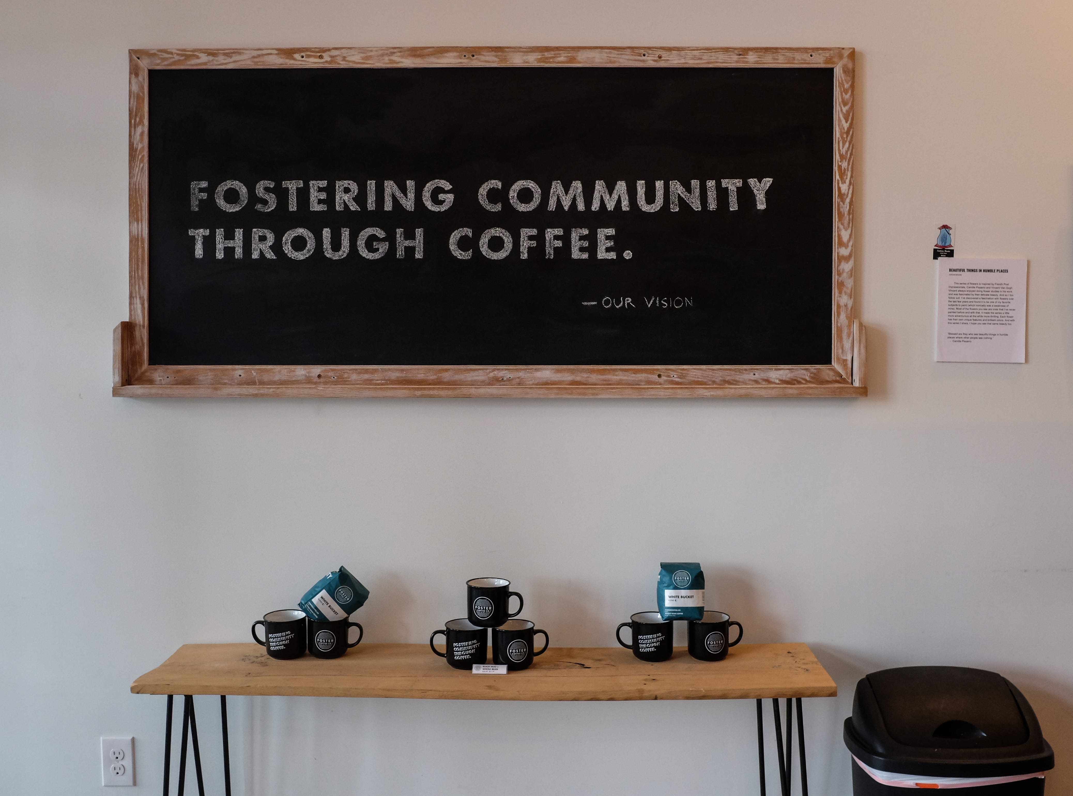 Foster Coffee Company in Owosso uses a play on words as a motto in their signage and a clean look in their shop.