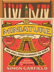 """In Miniature"" by Simon Garfield."