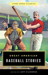 Great American Baseball Stories. Edited by Jeff Silverman. Lyons Press.
