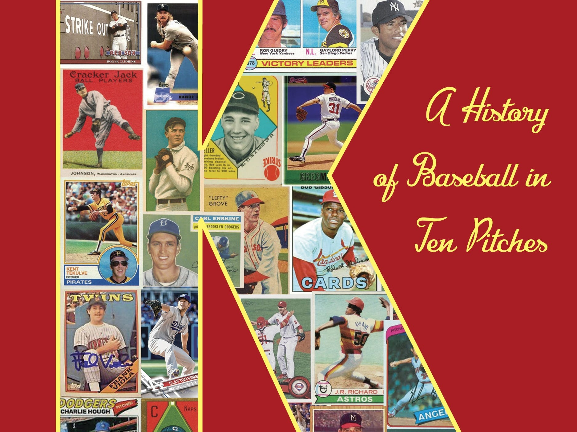 K: A History of Baseball in Ten Pitches. By Tyler Kepner. Doubleday.