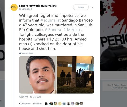 According to the Sonora Reporters Network, ajournalists collectivein the state, armed gunmen showed up at the home of Santiago Barroso, 47, and when he opened the door, they shot him three times.