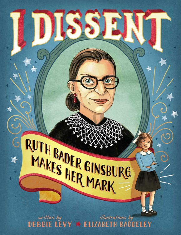 Get to know the Notorious RBG, Supreme Court justice Ruth Bader Ginsburg, in this picture book that looks at her famous dissents.