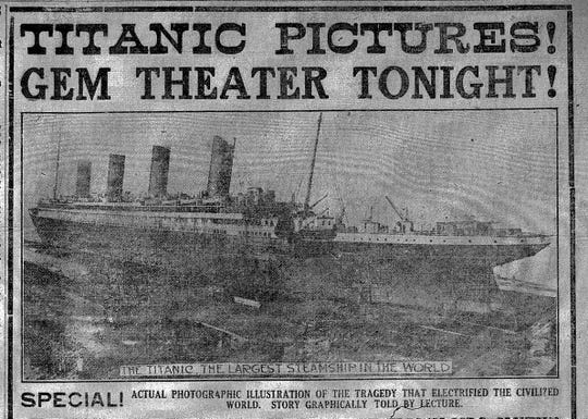 "This ad appeared in the Daily Eagle on April 22, 1912 inviting folks to Lancaster's Gem Theater to view ""actual photographic illustrations"" of the Titanic tragedy. The story would be ""graphically told by lecture."""