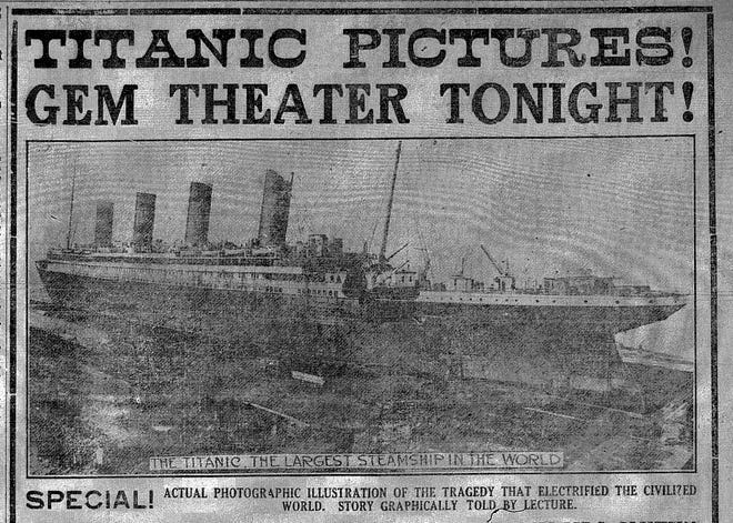 """This ad appeared in the Daily Eagle on April 22, 1912 inviting folks to Lancaster's Gem Theater to view """"actual photographic illustrations"""" of the Titanic tragedy. The story would be """"graphically told by lecture."""""""