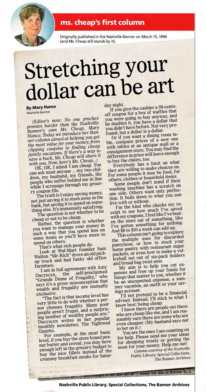 The first column of Mary Hance's Ms. Cheap ran in the Nashville Banner on March 15, 1994.